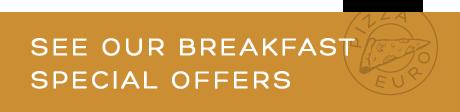 Breakfast special offers